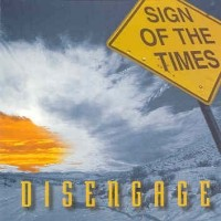 Sign Of The Times - Disengage.JPG