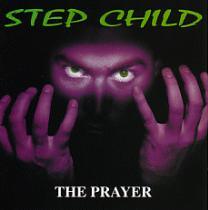 Step Child - The Prayer.JPG