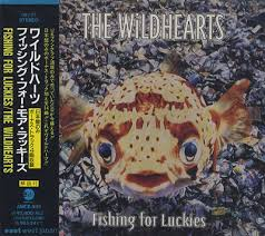 The Wildhearts - Fishing for luckies.jpg