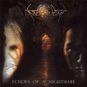Moonlight Agony - Echoes of a Nightmare.jpg