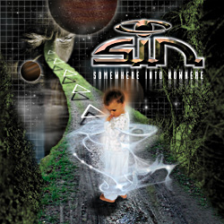 S.I.N. - Somewhere Into Nowhere.jpg