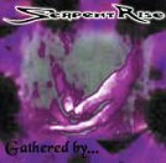 Serpent Rise - Gathered by.jpg