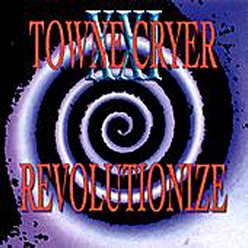 Towne Cryer - Revolutionize.jpg